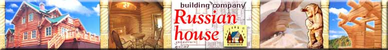 """Russian house"" - log homes (log houses), log shells, log cabins, cottages, wooden carved decorations, 